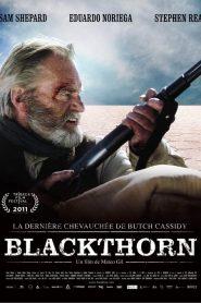 Blackthorn : La Dernière chevauchée de Butch Cassidy