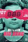 Bitcoin Big Bang, L'improbable épopée de Mark Karpelès
