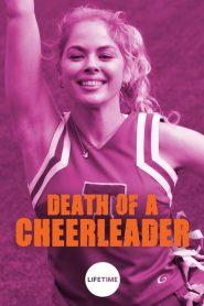 Death of a Cheerleader (Lycéenne parfaite pour crime parfait)
